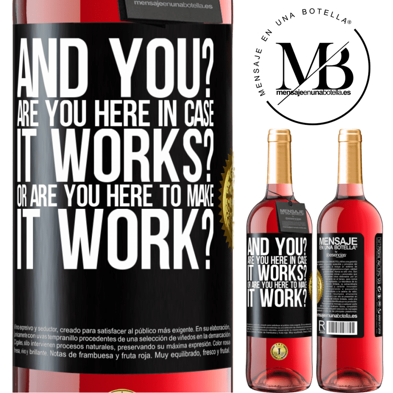 24,95 € Free Shipping | Rosé Wine ROSÉ Edition and you? Are you here in case it works, or are you here to make it work? Black Label. Customizable label Young wine Harvest 2020 Tempranillo