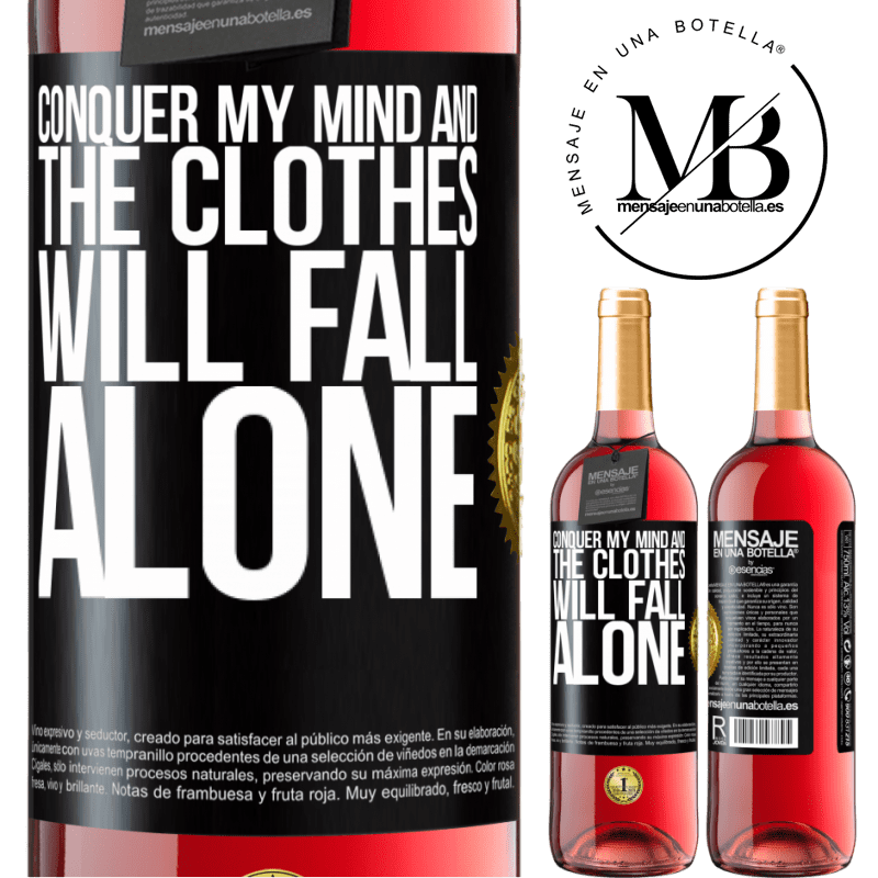 24,95 € Free Shipping   Rosé Wine ROSÉ Edition Conquer my mind and the clothes will fall alone Black Label. Customizable label Young wine Harvest 2020 Tempranillo