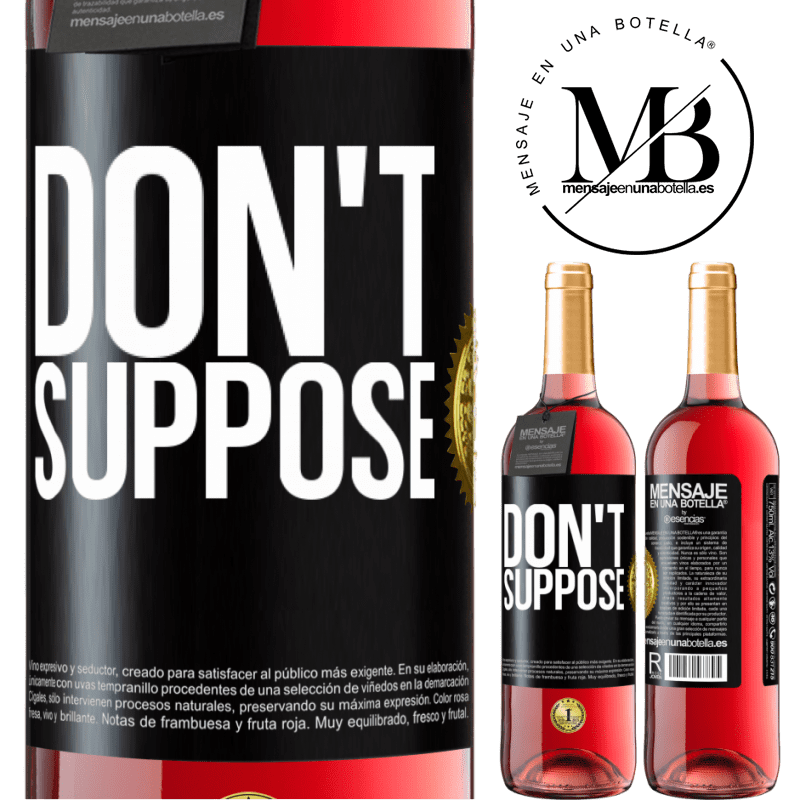 24,95 € Free Shipping   Rosé Wine ROSÉ Edition Do not suppose Black Label. Customizable label Young wine Harvest 2020 Tempranillo