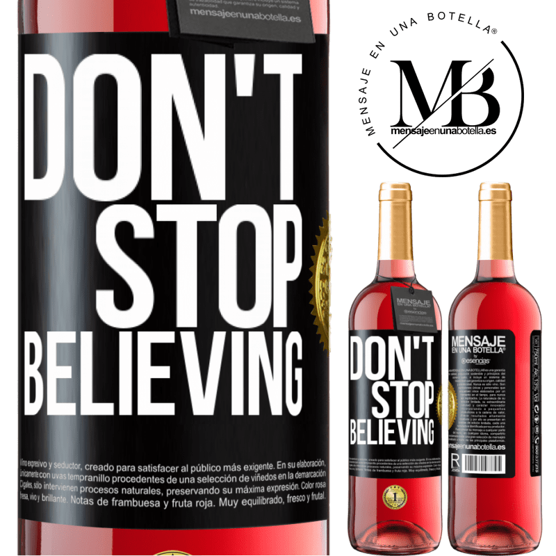 24,95 € Free Shipping | Rosé Wine ROSÉ Edition Don't stop believing Black Label. Customizable label Young wine Harvest 2020 Tempranillo
