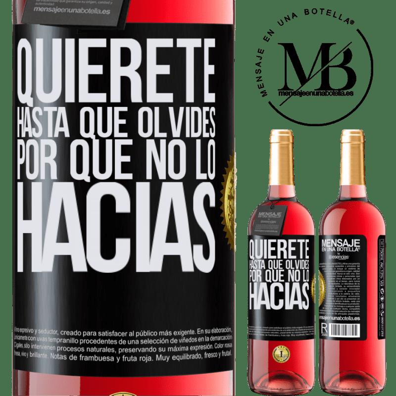 24,95 € Envoi gratuit   Vin rosé Édition ROSÉ Aimez-vous, jusqu'à ce que vous oubliez pourquoi vous ne l'avez pas fait Étiquette Noire. Étiquette personnalisable Vin jeune Récolte 2020 Tempranillo
