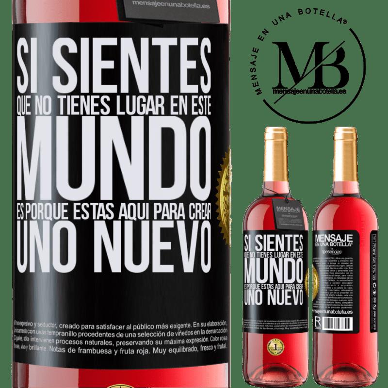 24,95 € Envoi gratuit   Vin rosé Édition ROSÉ Si vous sentez que vous n'avez pas de place dans ce monde, c'est parce que vous êtes ici pour en créer un nouveau Étiquette Noire. Étiquette personnalisable Vin jeune Récolte 2020 Tempranillo
