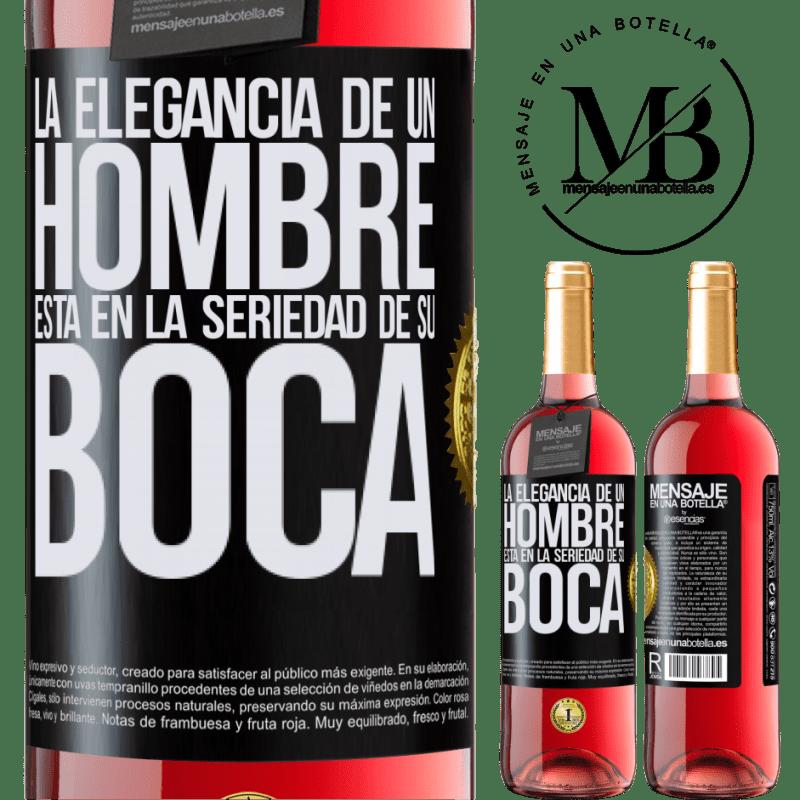 24,95 € Envoi gratuit | Vin rosé Édition ROSÉ L'élégance d'un homme est dans le sérieux de sa bouche Étiquette Noire. Étiquette personnalisable Vin jeune Récolte 2020 Tempranillo