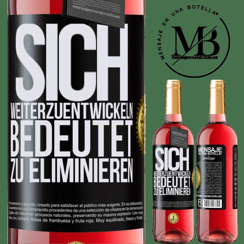 24,95 € Kostenloser Versand | Roséwein ROSÉ Ausgabe Sich weiterzuentwickeln bedeutet zu eliminieren Schwarzes Etikett. Anpassbares Etikett Junger Wein Ernte 2020 Tempranillo