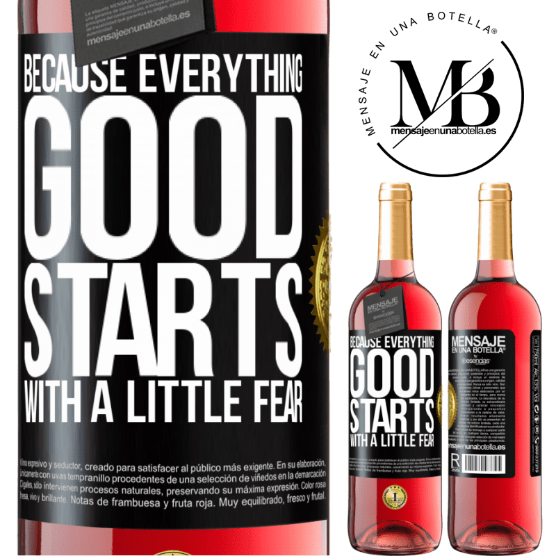 24,95 € Free Shipping | Rosé Wine ROSÉ Edition Because everything good starts with a little fear Black Label. Customizable label Young wine Harvest 2020 Tempranillo