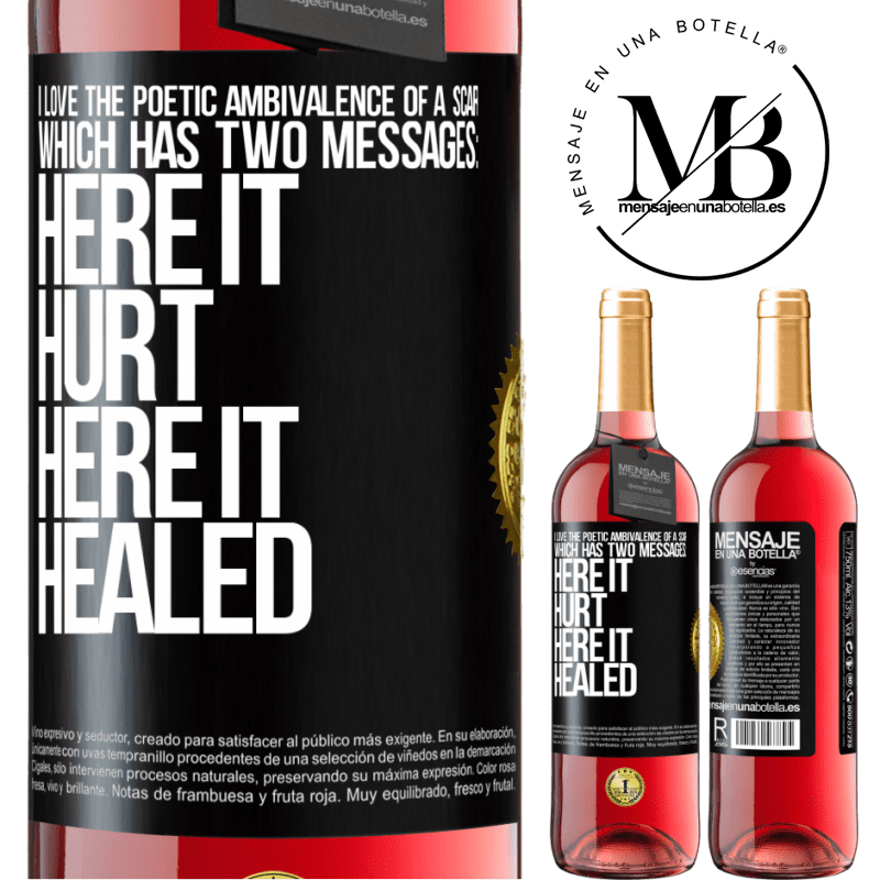 24,95 € Free Shipping | Rosé Wine ROSÉ Edition I love the poetic ambivalence of a scar, which has two messages: here it hurt, here it healed Black Label. Customizable label Young wine Harvest 2020 Tempranillo