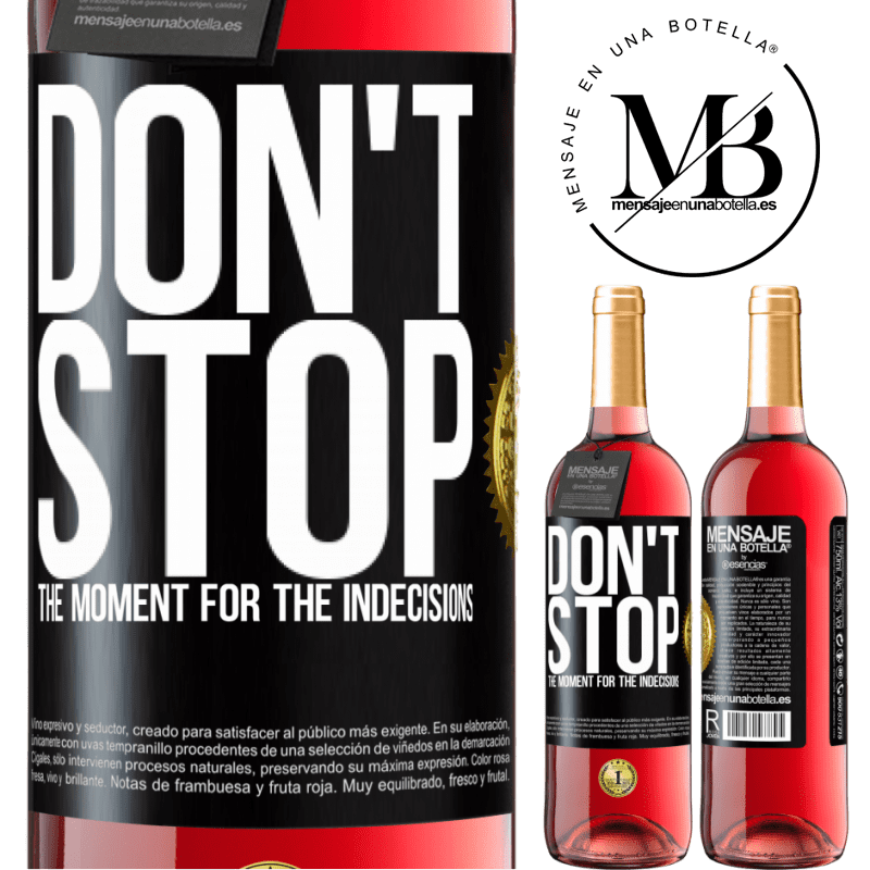 24,95 € Free Shipping | Rosé Wine ROSÉ Edition Don't stop the moment for the indecisions Black Label. Customizable label Young wine Harvest 2020 Tempranillo