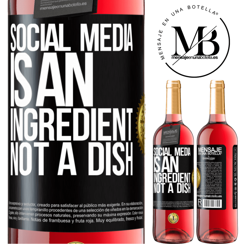 24,95 € Free Shipping | Rosé Wine ROSÉ Edition Social media is an ingredient, not a dish Black Label. Customizable label Young wine Harvest 2020 Tempranillo