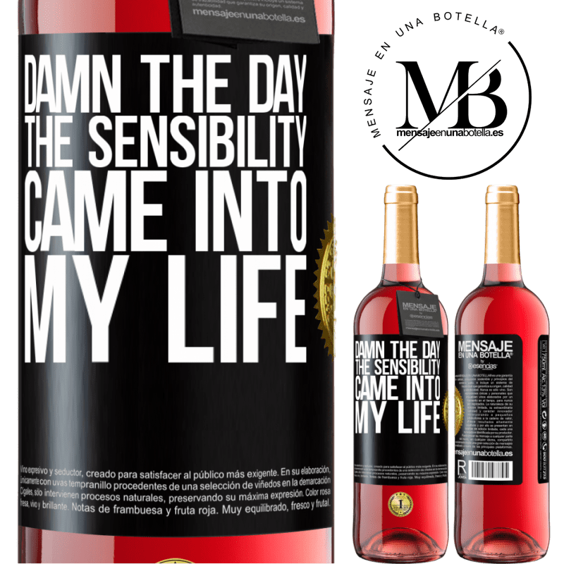 24,95 € Free Shipping | Rosé Wine ROSÉ Edition Damn the day the sensibility came into my life Black Label. Customizable label Young wine Harvest 2020 Tempranillo