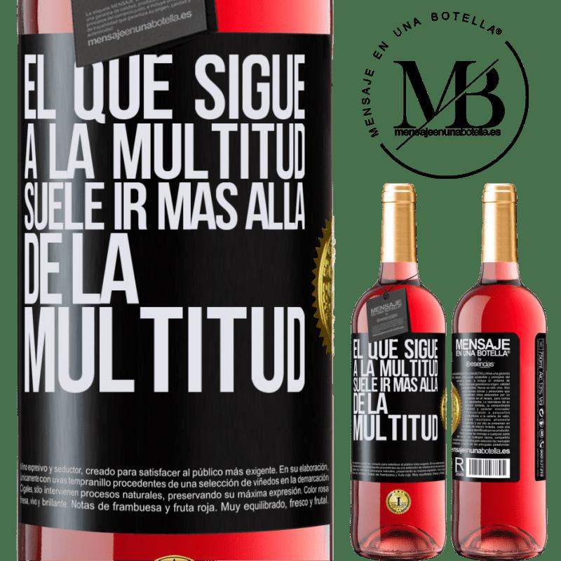 24,95 € Envoi gratuit   Vin rosé Édition ROSÉ Celui qui suit la foule dépasse généralement la foule Étiquette Noire. Étiquette personnalisable Vin jeune Récolte 2020 Tempranillo