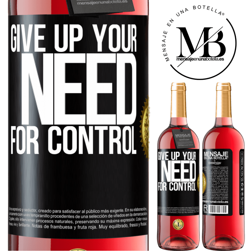 24,95 € Free Shipping | Rosé Wine ROSÉ Edition Give up your need for control Black Label. Customizable label Young wine Harvest 2020 Tempranillo
