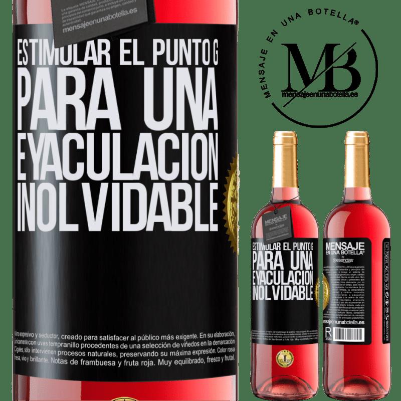 24,95 € Envoi gratuit   Vin rosé Édition ROSÉ Stimulez le point G pour une éjaculation inoubliable Étiquette Noire. Étiquette personnalisable Vin jeune Récolte 2020 Tempranillo