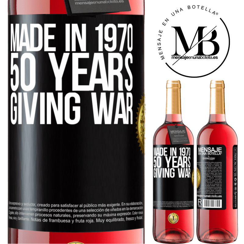 24,95 € Free Shipping | Rosé Wine ROSÉ Edition Made in 1970. 50 years giving war Black Label. Customizable label Young wine Harvest 2020 Tempranillo