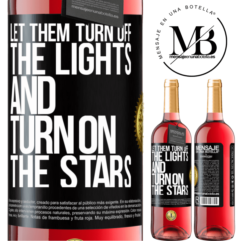 24,95 € Free Shipping | Rosé Wine ROSÉ Edition Let them turn off the lights and turn on the stars Black Label. Customizable label Young wine Harvest 2020 Tempranillo