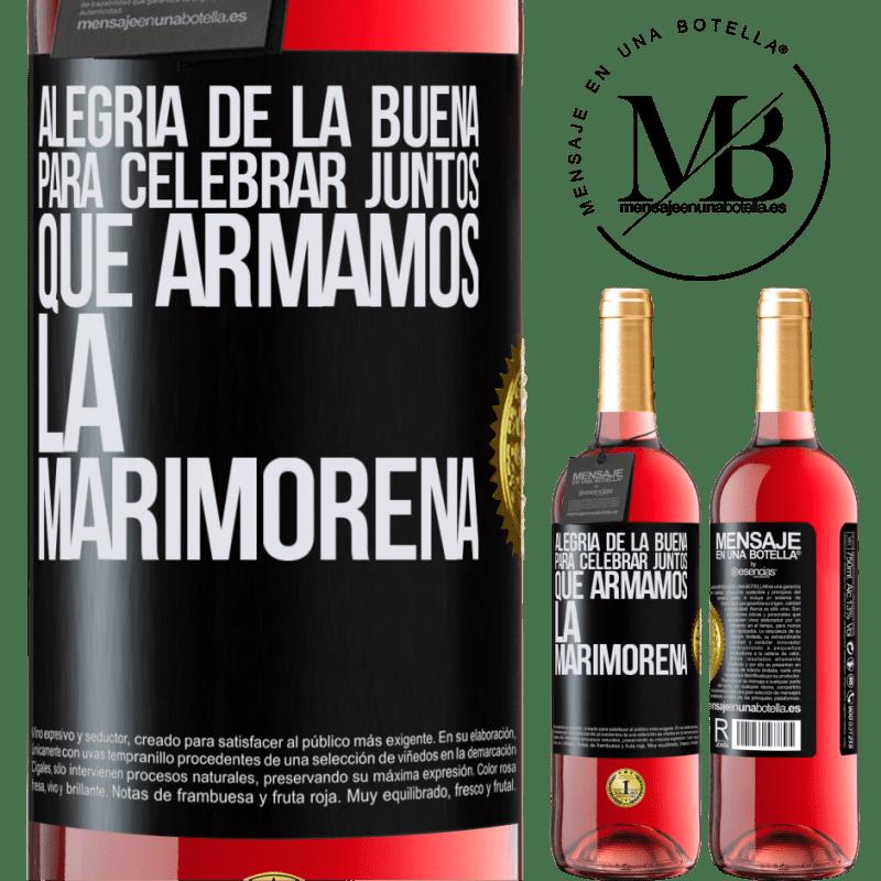 24,95 € Envoi gratuit | Vin rosé Édition ROSÉ Joie du bien, pour célébrer ensemble que nous avons assemblé la marimorena Étiquette Noire. Étiquette personnalisable Vin jeune Récolte 2020 Tempranillo