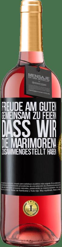 24,95 € Kostenloser Versand | Roséwein ROSÉ Ausgabe Freude am Guten, gemeinsam zu feiern, dass wir die Marimorena zusammengestellt haben Schwarzes Etikett. Anpassbares Etikett Junger Wein Ernte 2020 Tempranillo