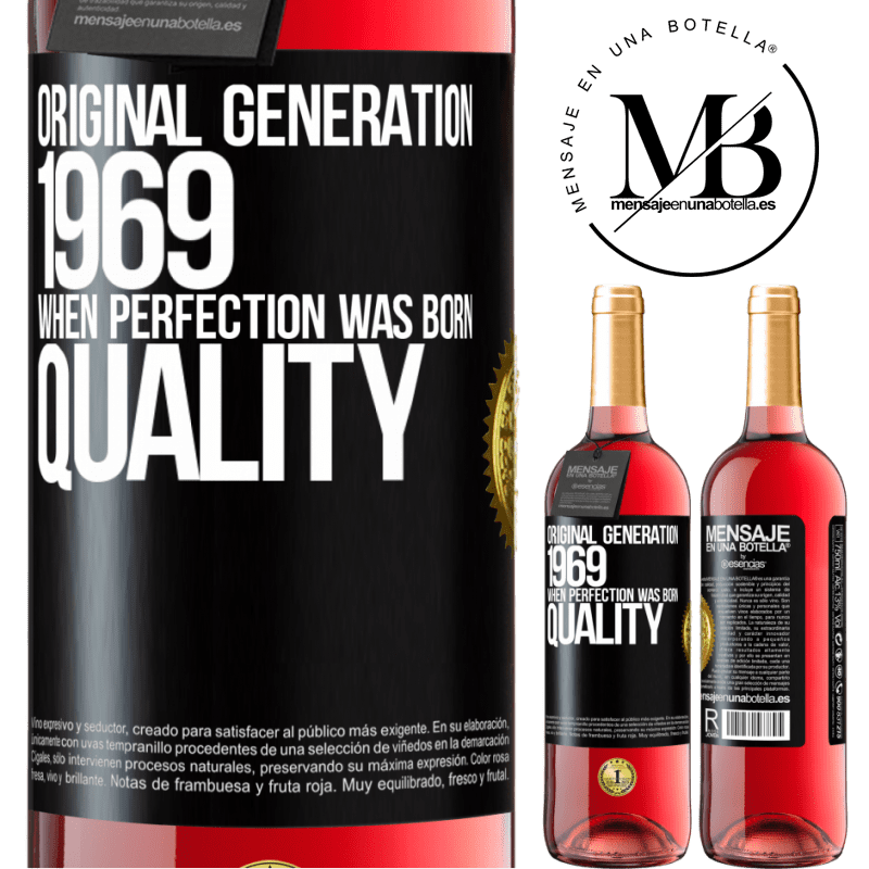 24,95 € Free Shipping | Rosé Wine ROSÉ Edition Original generation. 1969. When perfection was born. Quality Black Label. Customizable label Young wine Harvest 2020 Tempranillo