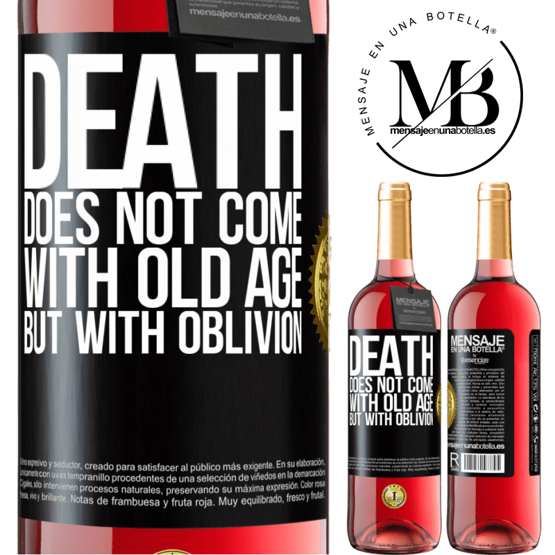 24,95 € Free Shipping   Rosé Wine ROSÉ Edition Death does not come with old age, but with oblivion Black Label. Customizable label Young wine Harvest 2020 Tempranillo