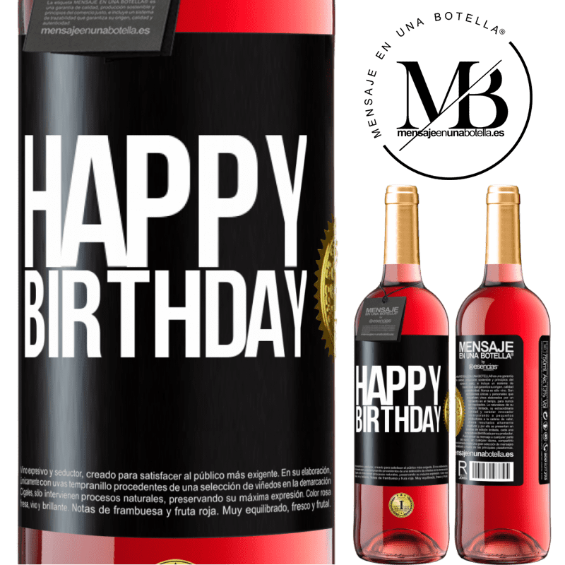 24,95 € Free Shipping | Rosé Wine ROSÉ Edition Happy birthday Black Label. Customizable label Young wine Harvest 2020 Tempranillo