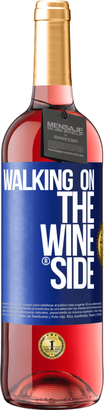 24,95 € | Rosé Wine ROSÉ Edition Walking on the Wine Side® Blue Label. Customizable label Young wine Harvest 2020 Tempranillo