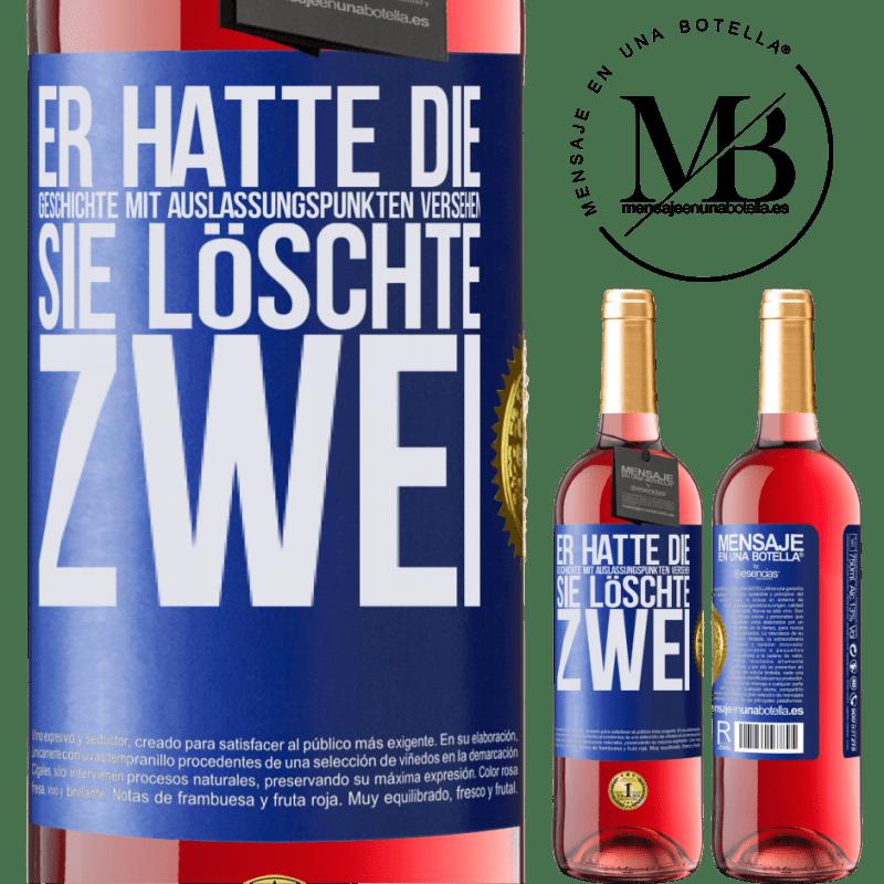 24,95 € Kostenloser Versand | Roséwein ROSÉ Ausgabe er hatte die Geschichte mit Auslassungspunkten versehen, sie löschte zwei Blaue Markierung. Anpassbares Etikett Junger Wein Ernte 2020 Tempranillo