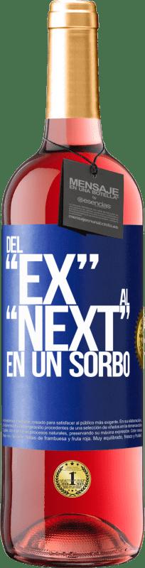 24,95 € Kostenloser Versand   Roséwein ROSÉ Ausgabe Del EX al NEXT en un sorbo Blaue Markierung. Anpassbares Etikett Junger Wein Ernte 2020 Tempranillo