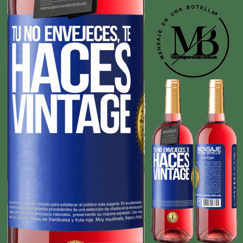 24,95 € Envoi gratuit   Vin rosé Édition ROSÉ Tu ne vieillis pas, tu deviens vintage Étiquette Bleue. Étiquette personnalisable Vin jeune Récolte 2020 Tempranillo