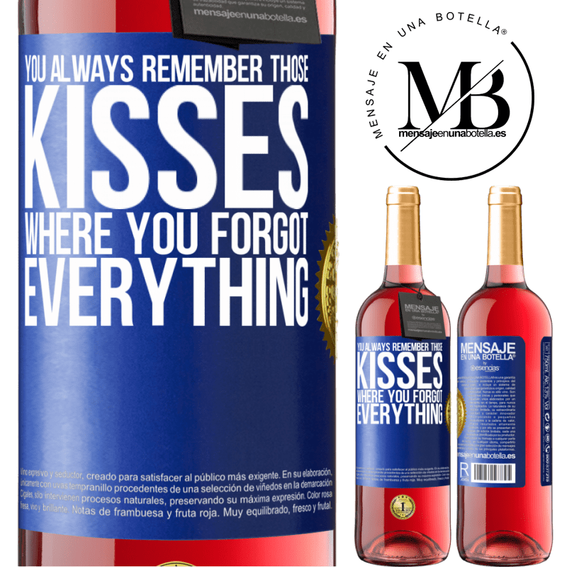 24,95 € Free Shipping | Rosé Wine ROSÉ Edition You always remember those kisses where you forgot everything Blue Label. Customizable label Young wine Harvest 2020 Tempranillo