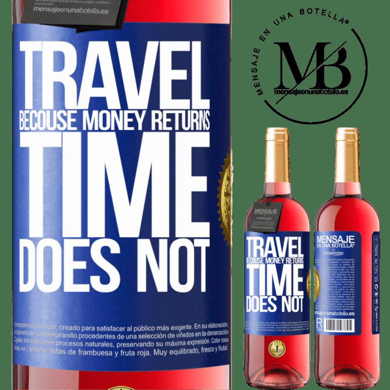24,95 € Envoi gratuit | Vin rosé Édition ROSÉ Voyager, car l'argent revient. Le temps n'est pas Étiquette Bleue. Étiquette personnalisable Vin jeune Récolte 2020 Tempranillo