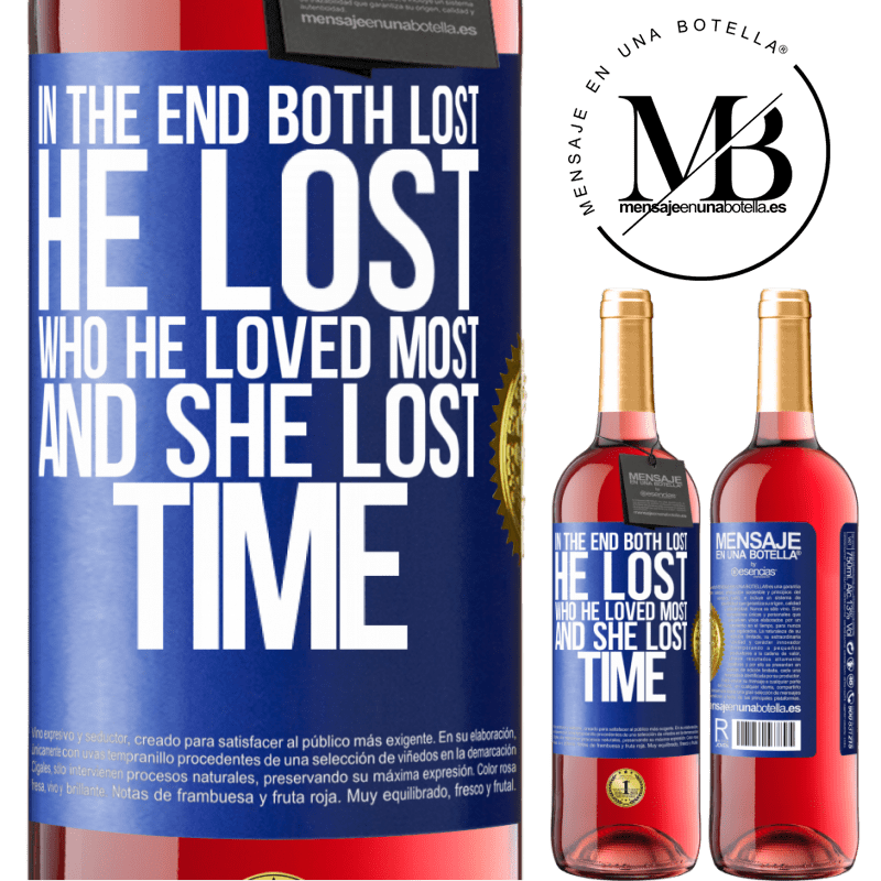24,95 € Free Shipping   Rosé Wine ROSÉ Edition In the end, both lost. He lost who he loved most, and she lost time Blue Label. Customizable label Young wine Harvest 2020 Tempranillo