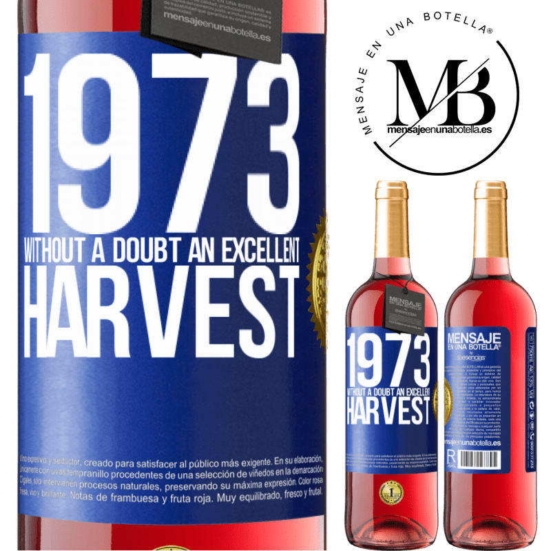 24,95 € Free Shipping | Rosé Wine ROSÉ Edition 1973. Without a doubt, an excellent harvest Blue Label. Customizable label Young wine Harvest 2020 Tempranillo