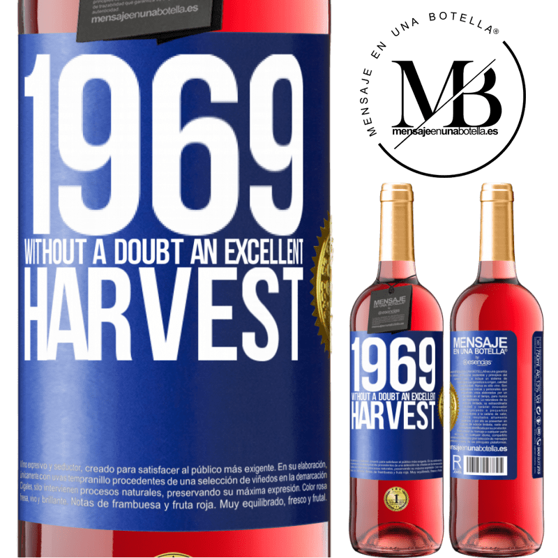 24,95 € Free Shipping | Rosé Wine ROSÉ Edition 1969. Without a doubt, an excellent harvest Blue Label. Customizable label Young wine Harvest 2020 Tempranillo