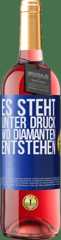 24,95 € Kostenloser Versand   Roséwein ROSÉ Ausgabe Es steht unter Druck, wo Diamanten entstehen Blaue Markierung. Anpassbares Etikett Junger Wein Ernte 2020 Tempranillo