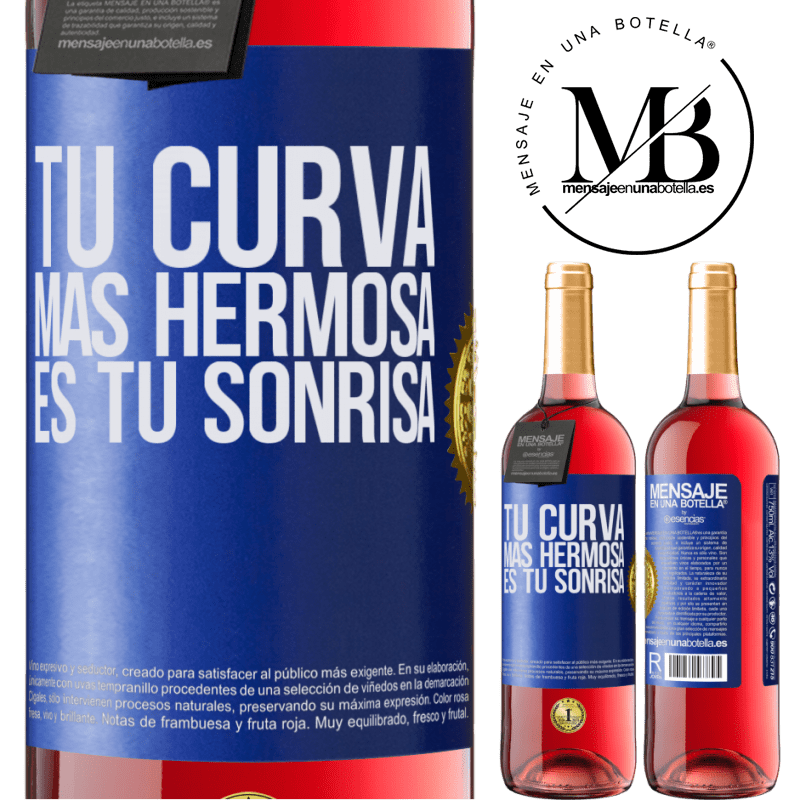 24,95 € Envoi gratuit | Vin rosé Édition ROSÉ Votre plus belle courbe est votre sourire Étiquette Bleue. Étiquette personnalisable Vin jeune Récolte 2020 Tempranillo