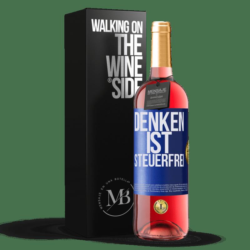 24,95 € Kostenloser Versand | Roséwein ROSÉ Ausgabe Denken ist steuerfrei Blaue Markierung. Anpassbares Etikett Junger Wein Ernte 2020 Tempranillo