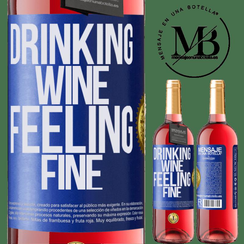 24,95 € Envoi gratuit | Vin rosé Édition ROSÉ Drinking wine, feeling fine Étiquette Bleue. Étiquette personnalisable Vin jeune Récolte 2020 Tempranillo