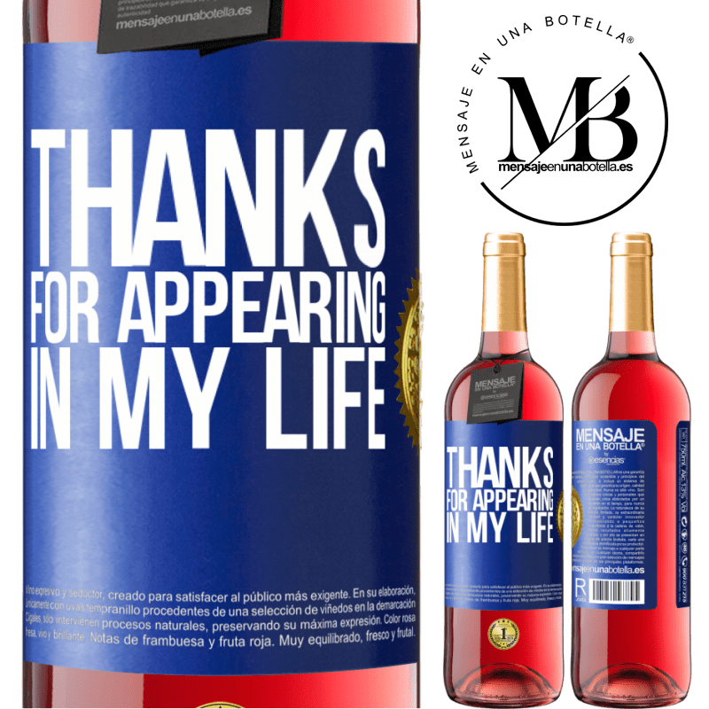 24,95 € Free Shipping | Rosé Wine ROSÉ Edition Thanks for appearing in my life Blue Label. Customizable label Young wine Harvest 2020 Tempranillo