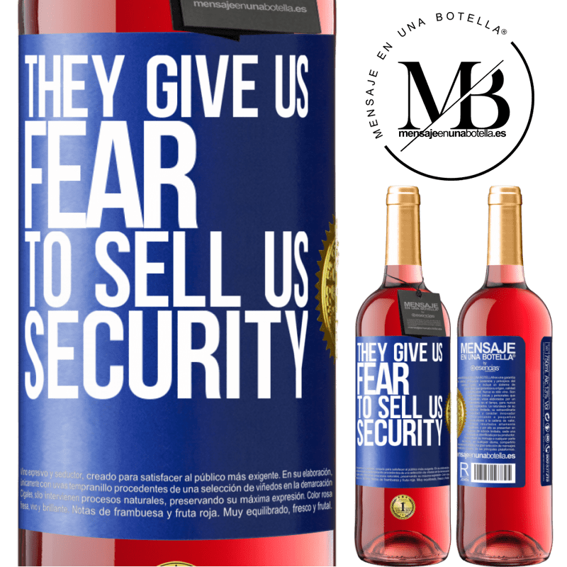 24,95 € Free Shipping | Rosé Wine ROSÉ Edition They give us fear to sell us security Blue Label. Customizable label Young wine Harvest 2020 Tempranillo