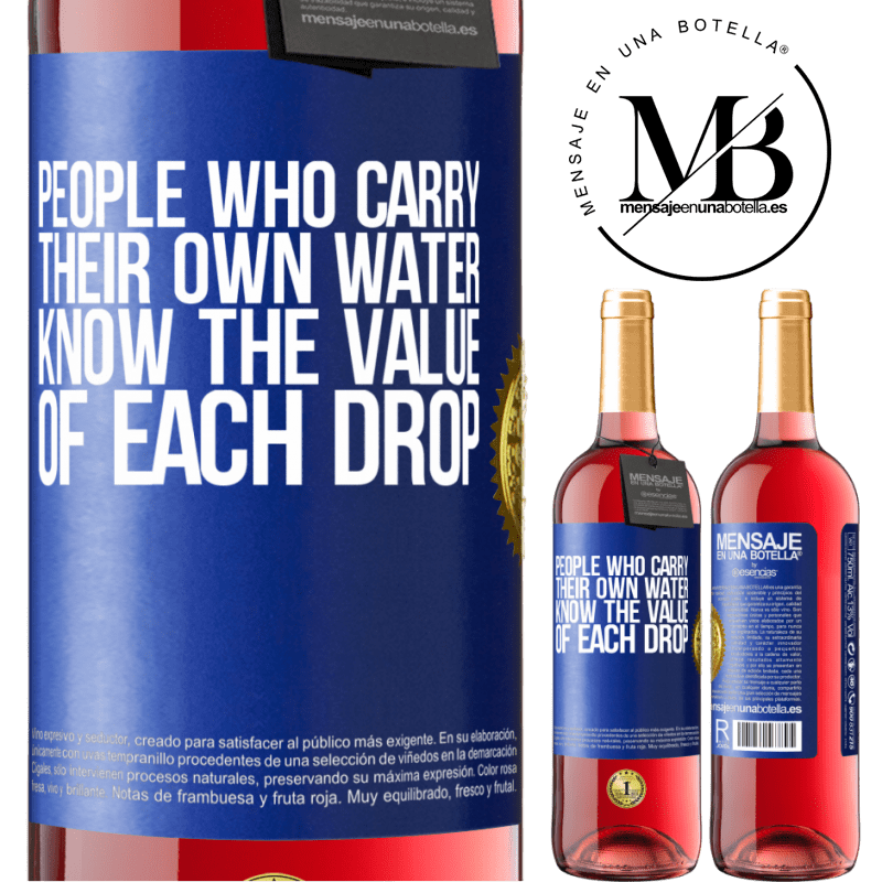24,95 € Free Shipping   Rosé Wine ROSÉ Edition People who carry their own water, know the value of each drop Blue Label. Customizable label Young wine Harvest 2020 Tempranillo