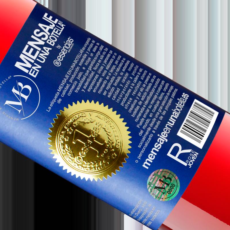 Limitierte Auflage. «Hinweis: Enthält Perfektion in Flaschen» ROSÉ Ausgabe