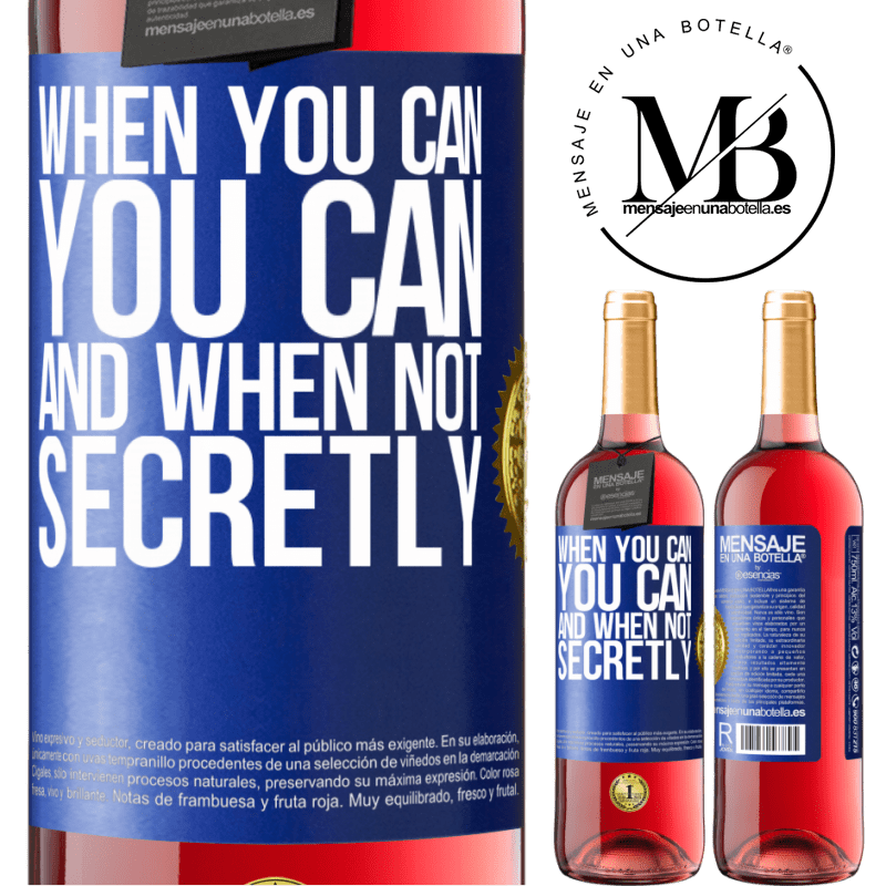 24,95 € Free Shipping | Rosé Wine ROSÉ Edition When you can, you can. And when not, secretly Blue Label. Customizable label Young wine Harvest 2020 Tempranillo