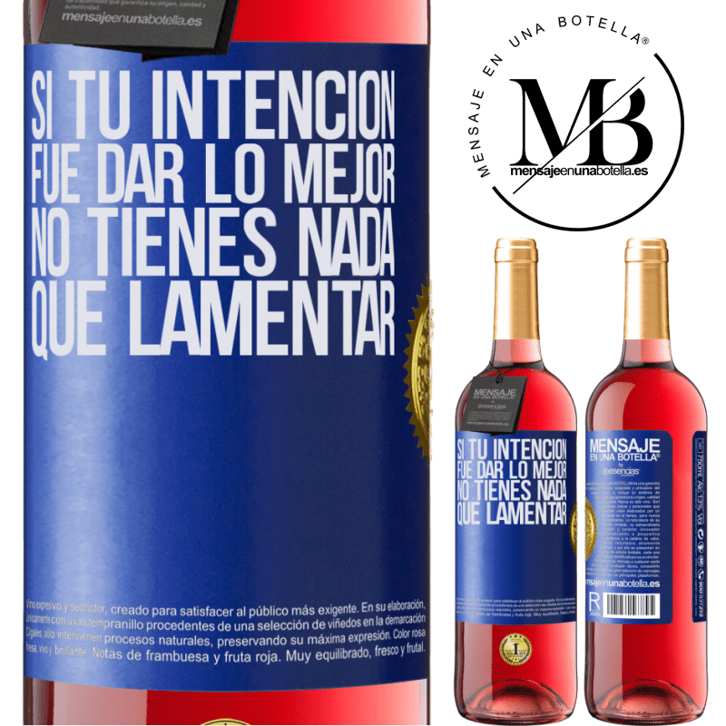 24,95 € Envoi gratuit | Vin rosé Édition ROSÉ Si votre intention était de faire de votre mieux, vous n'avez rien à regretter Étiquette Bleue. Étiquette personnalisable Vin jeune Récolte 2020 Tempranillo