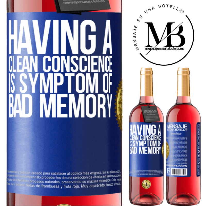 24,95 € Free Shipping | Rosé Wine ROSÉ Edition Having a clean conscience is symptom of bad memory Blue Label. Customizable label Young wine Harvest 2020 Tempranillo