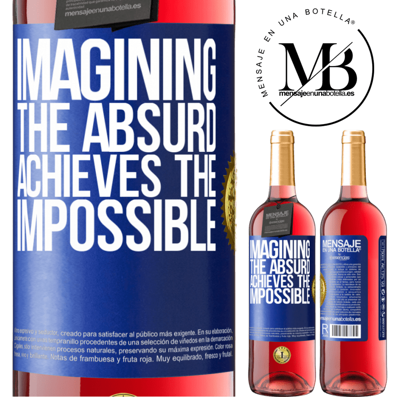 24,95 € Free Shipping | Rosé Wine ROSÉ Edition Imagining the absurd achieves the impossible Blue Label. Customizable label Young wine Harvest 2020 Tempranillo
