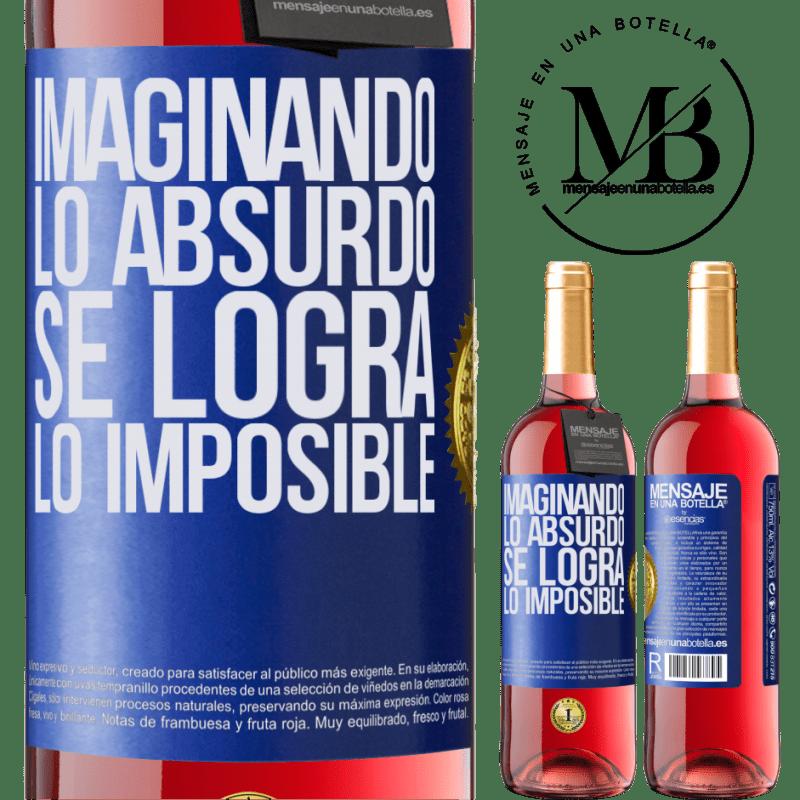 24,95 € Envoi gratuit   Vin rosé Édition ROSÉ Imaginer l'absurde réalise l'impossible Étiquette Bleue. Étiquette personnalisable Vin jeune Récolte 2020 Tempranillo