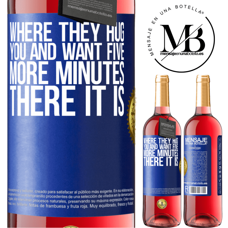24,95 € Free Shipping   Rosé Wine ROSÉ Edition Where they hug you and want five more minutes, there it is Blue Label. Customizable label Young wine Harvest 2020 Tempranillo
