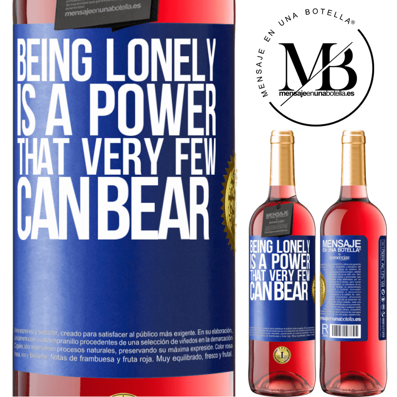 24,95 € Free Shipping | Rosé Wine ROSÉ Edition Being lonely is a power that very few can bear Blue Label. Customizable label Young wine Harvest 2020 Tempranillo