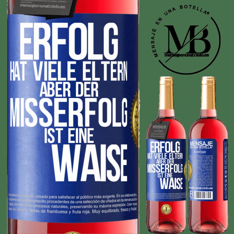 24,95 € Kostenloser Versand | Roséwein ROSÉ Ausgabe Erfolg hat viele Eltern, aber Misserfolg ist eine Waise Blaue Markierung. Anpassbares Etikett Junger Wein Ernte 2020 Tempranillo