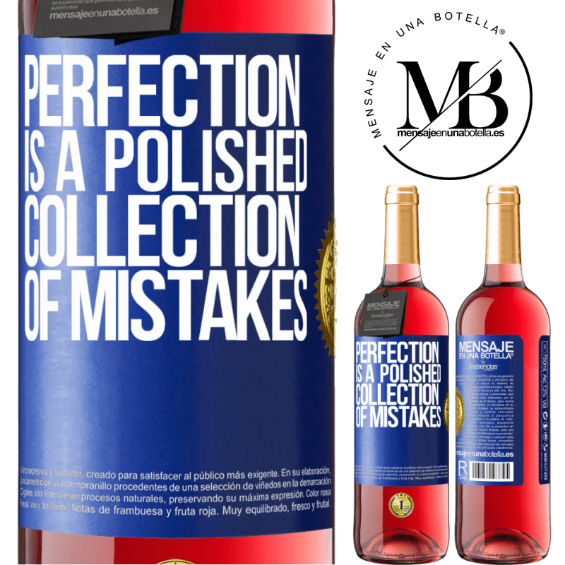 24,95 € Free Shipping | Rosé Wine ROSÉ Edition Perfection is a polished collection of mistakes Blue Label. Customizable label Young wine Harvest 2020 Tempranillo