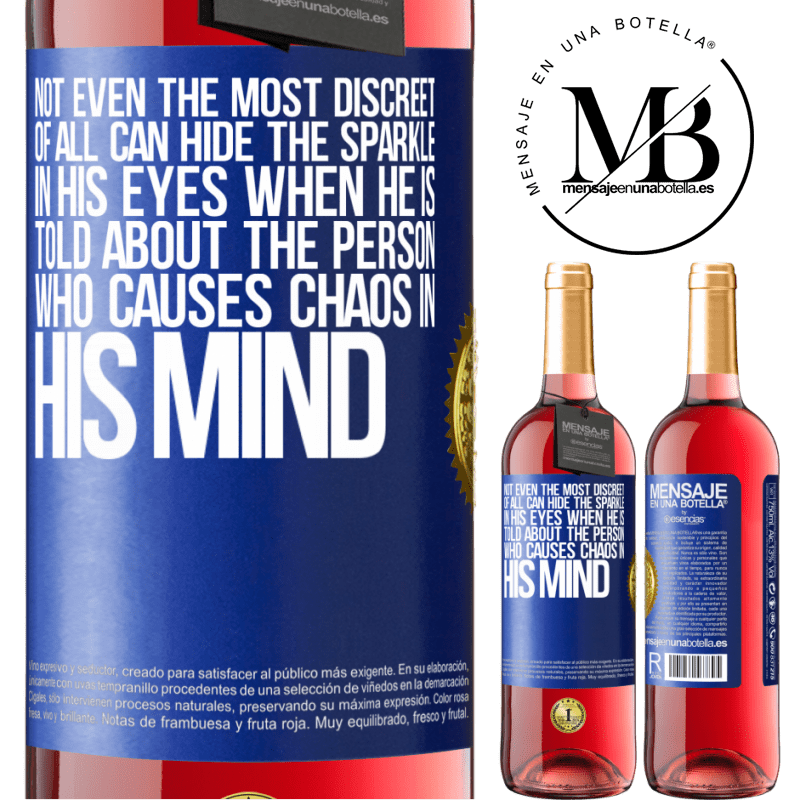 24,95 € Free Shipping   Rosé Wine ROSÉ Edition Not even the most discreet of all can hide the sparkle in his eyes when he is told about the person who causes chaos in his Blue Label. Customizable label Young wine Harvest 2020 Tempranillo